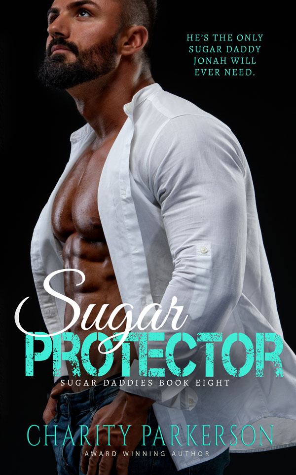 Sugar Protector - Charity Parkerson - Sugar Dadies