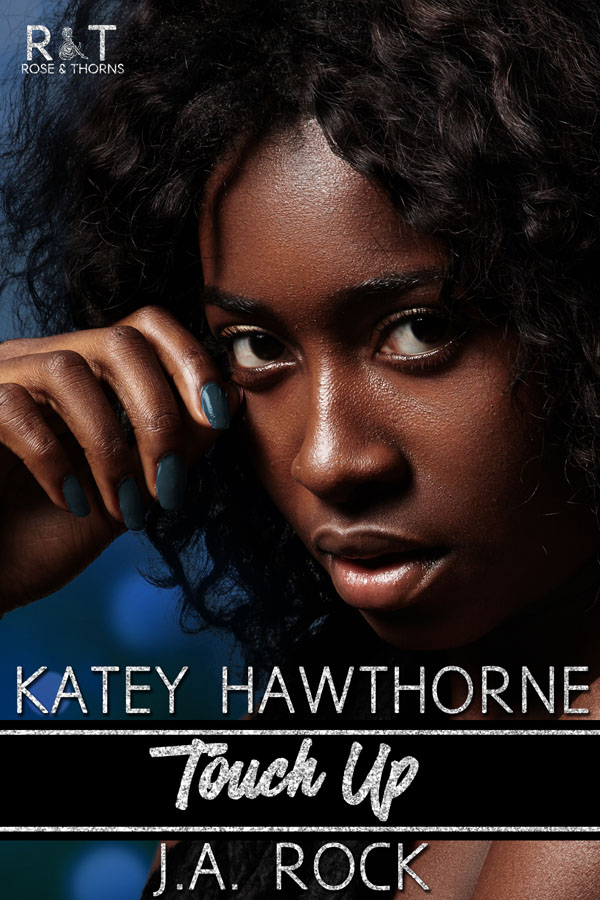 Touch Up - Katey Hawthorne & J.A. Rock