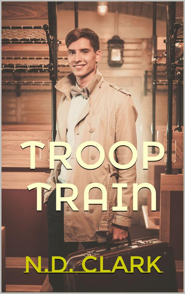 Troop Train - N.D. Clark