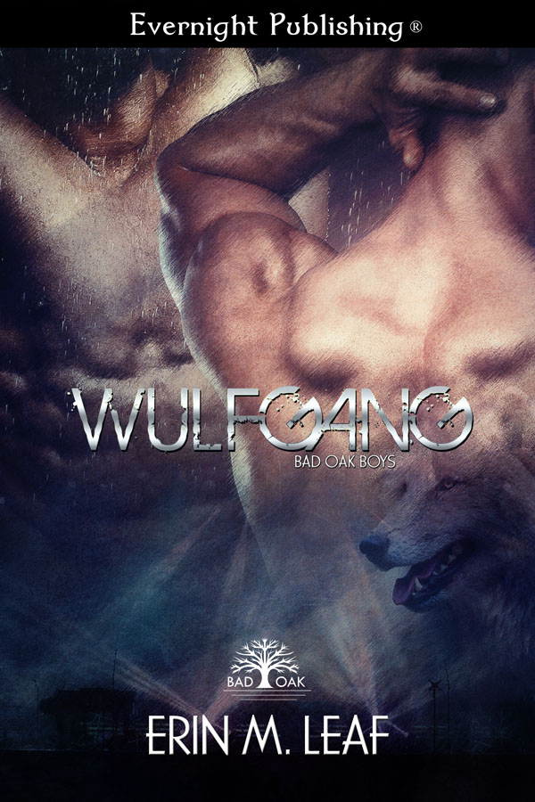 Wulfgang - Erin M. Leaf - Bad Oak Boys