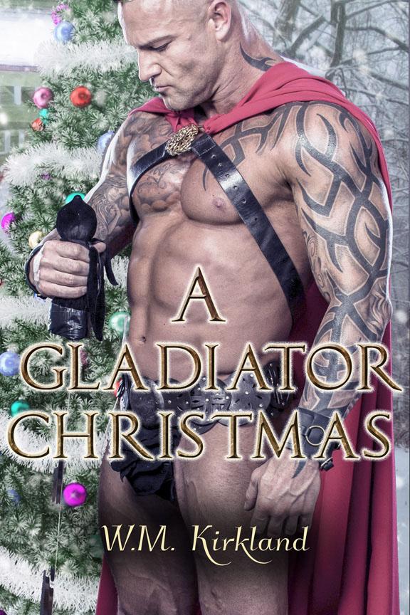 A Gladiator Christmas - W.M. Kirkland