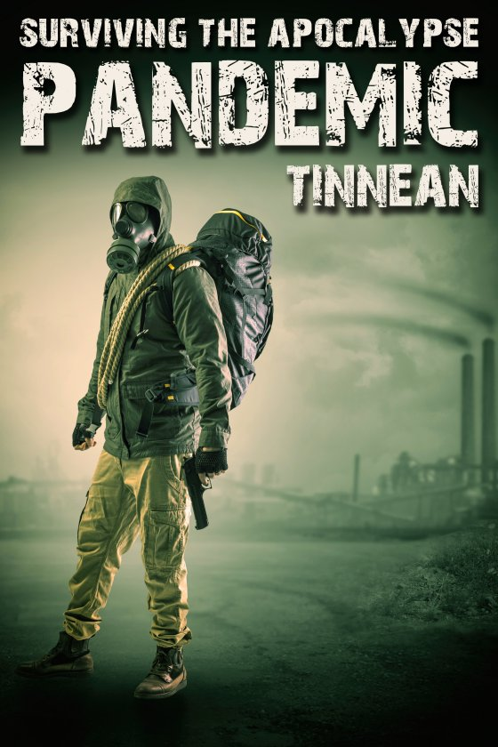 Pandemic - Tinnean - Surviving the Apocalypse