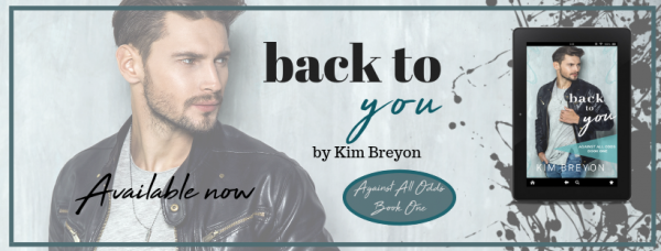 Get Back To You by Kim Breyon on Amazon & Kindle Unlimited