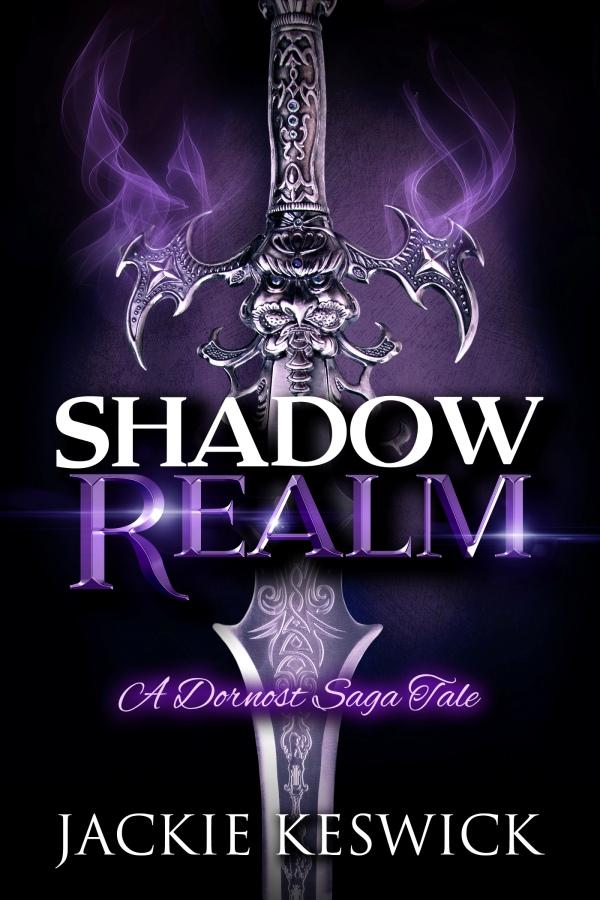 Shadow Realm - Jackie Keswick - Dornost Saga
