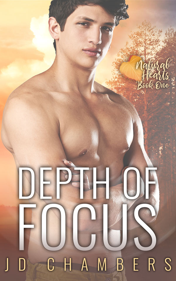 Depth of Focus - JD Chambers - Natural Hearts