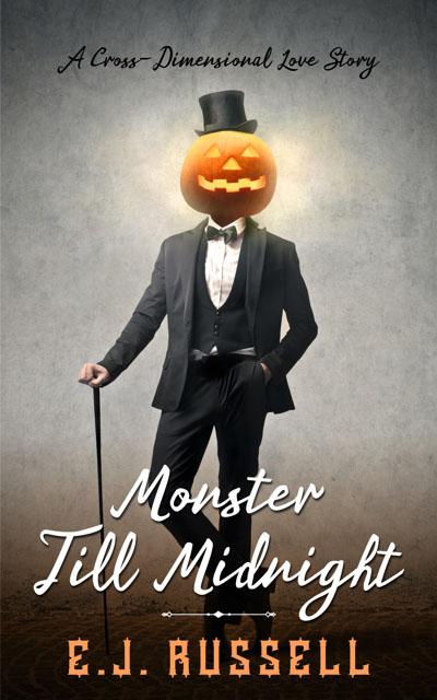 Monster Till Midnight - E.J. Russell
