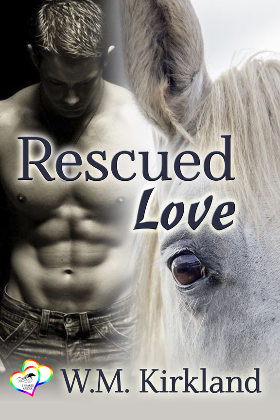 Rescued Love - W.M. Kirkland