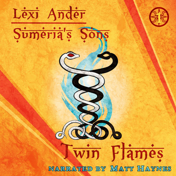 Twin Flames Audio - Lexi Ander - Sumeria's Sons