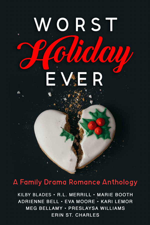 ANNOUNCEMENT/GIVEAWAY: Worst Holiday Ever Anthology
