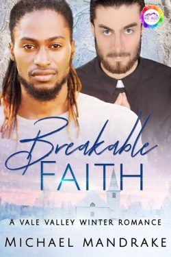 Book Cover: Breakable Faith: A Winter Romance (Vale Valley Book 8)