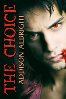 The Choice - Addison Albright